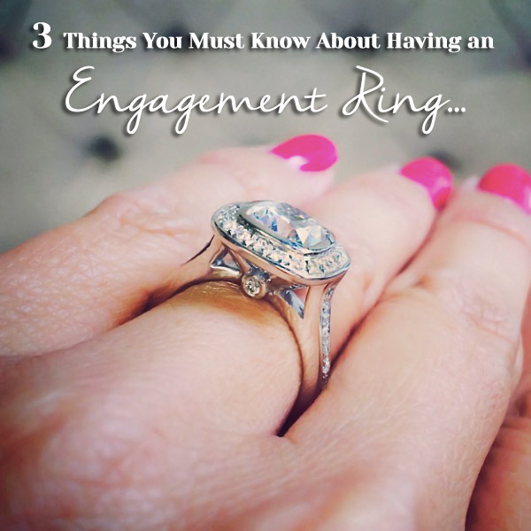 3 Things You Must Know About Having an Engagement Ring | MiaDonna