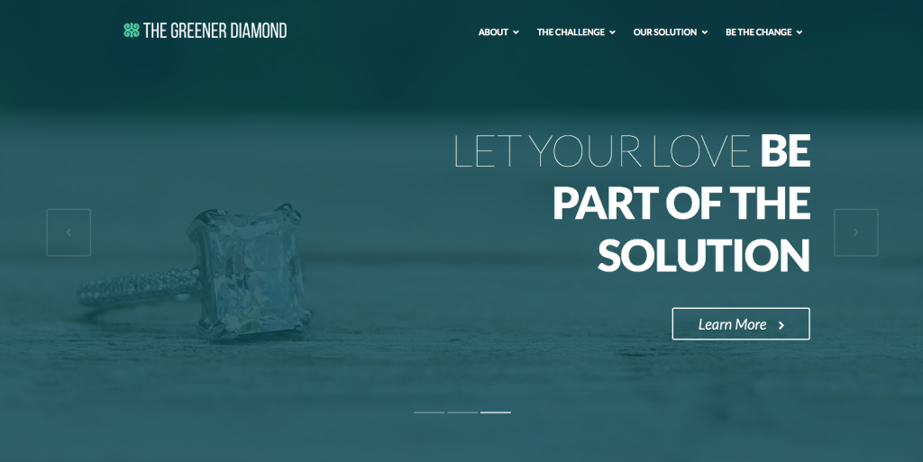 The Greener Diamond | Let Your Love Be Part of The Solution
