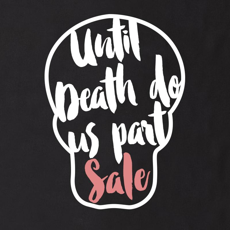 Till Death Do us Part | 2 Day Sale | Engagement Ring Sale